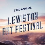 53rd Annual Lewiston Art Festival