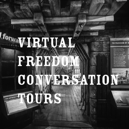 Virtual Freedom Conversation Tours